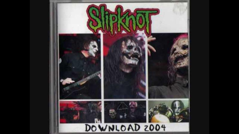 Slipknot - 742617000027 Eyeless (Аудио) (Download Festival 2004)