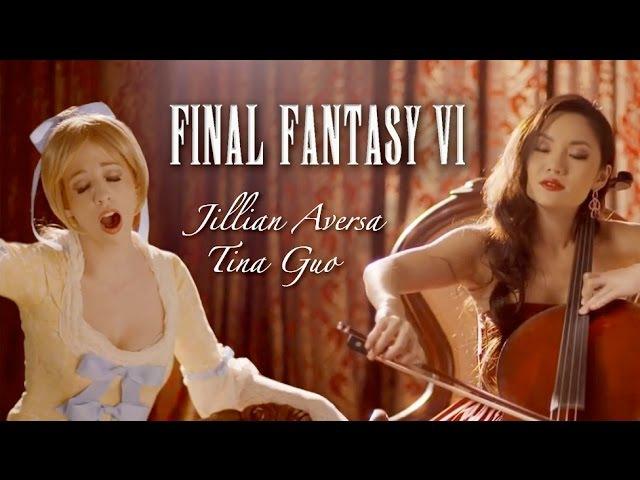 Final Fantasy VI Opera - Aria di Mezzo Carattere - Jillian Aversa feat. Tina Guo