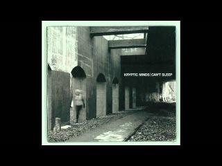 Kryptic Minds - Cant Sleep - Album Studio Mix