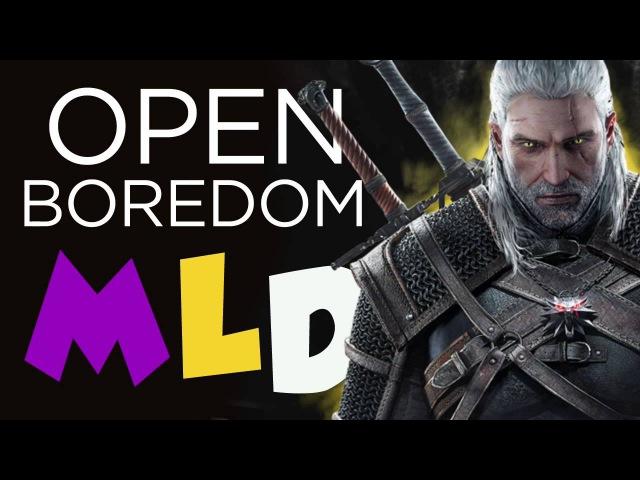 MLD   Open World Boredom (Witcher 3) – Minx Luetin Discuss