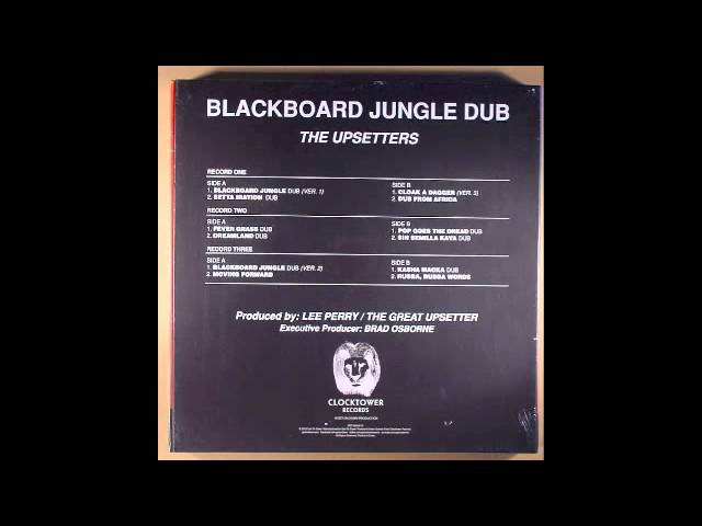 Blackboard Jungle Dub The Upsetters Lee Scratch Perry complete album normaal.m4v