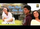 Kuch Kuch Hota Hai Lyric Title Track Shah Rukh Khan Kajol Rani Mukherjee
