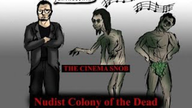 75 Cinema Snob Nudist Colony of the Dead rus sub
