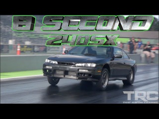 8 Second Street Car TRC 240sx - Toyota Trans World Record!TRC 2JZ 240sx netted a best of 8.09 @ 175 mph