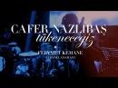 Cafer Nazlıbaş - Tükeneceğiz (Feryad-ı Kemane | Canlı - Live)