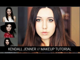 KENDALL JENNER MAKEUP// макияж Кендалл Дженнер