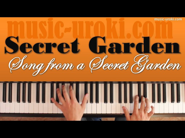 Rolf Lovland - Song from a Secret Garden (piano cover ноты)