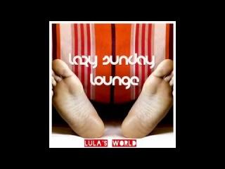 Lazy Sunday Lounge Mix :: January 2016