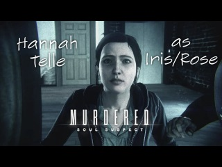 Hannah Telle in Murdered: Soul Suspect (as Iris and Rose Campbell)