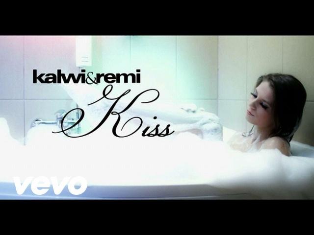 Kalwi Remi - Kiss