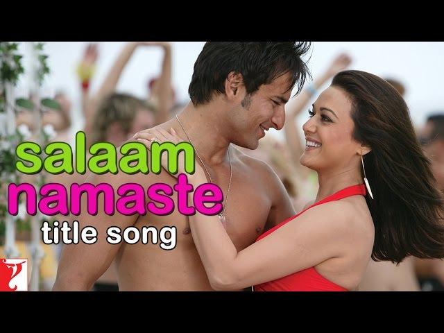 Salaam Namaste Title Song | Saif Ali Khan | Preity Zinta | Kunal Ganjawala | Vasundhara Das