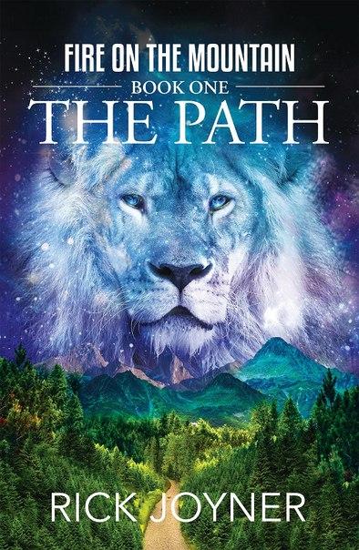 Rick Joyner - The Path (Fire on the Mountain 01)
