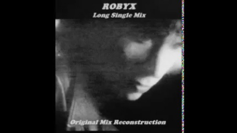 Robyx Party Long Single Mix 1990