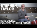 Using the Double Paradiddle Like a Boss Drum Set Lesson with Stephen Taylor