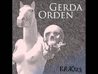 Gerda Orden - Trauerfarbenes Land by Giya Kancheli (Total Remix)