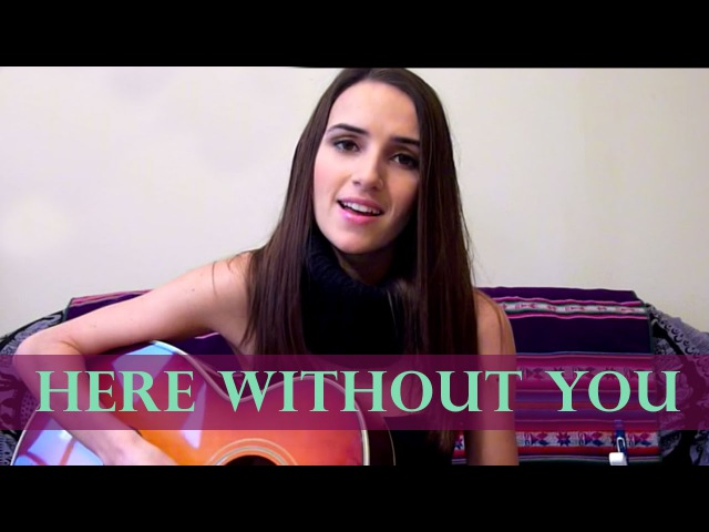 3 Doors Down - Here Without You (Ana Free Cover)