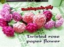 Twisted rose paper flower - Cách làm hoa hồng xoắn giấy nhún