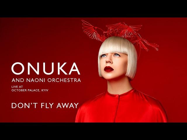 ONUKA Don't Fly Away Live at October Palace Kyiv