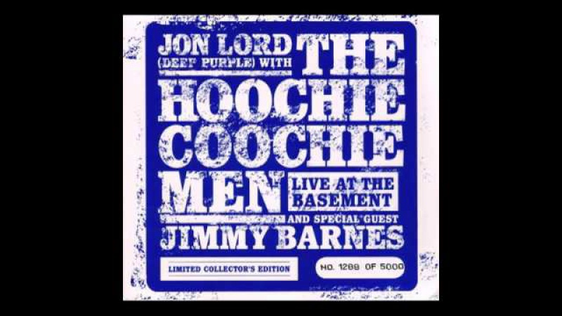 Jon Lord The Hoochie Coochie Men If This Ain t The Blues demo
