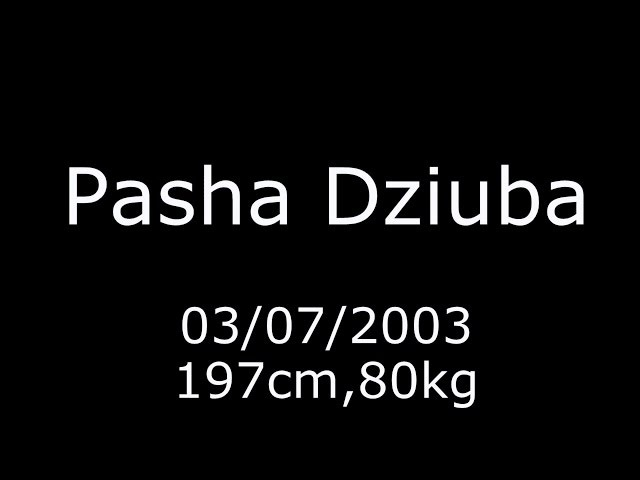 Pasha Dziuba highlights