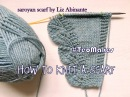 HOW TO KNIT A SCARF: Saroyan scarf  TeoMakes