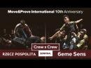 Rzecz Pospolita vs 6eme Sens SEMIFINAL Crew x Crew @ Move Prove 10th Anniversary