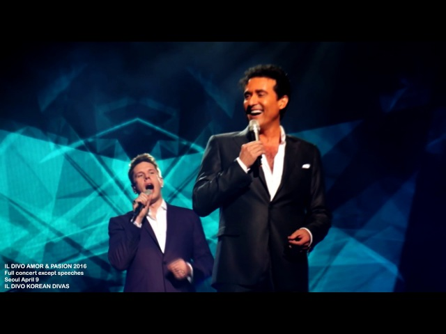Il Divo Amor Pasion full concert in Seoul