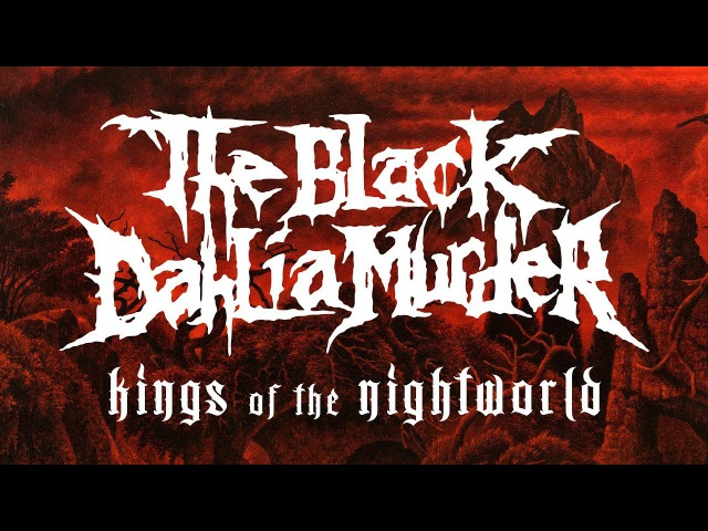 The Black Dahlia Murder Kings of the Nightworld (OFFICIAL)
