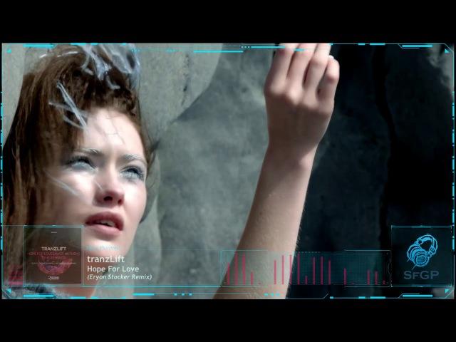 TranzLift Hope For Love Eryon Stocker Remix Beyond The Stars Recordings Promo