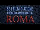 Se i film d'azione fossero ambientati A ROMA - Le Coliche