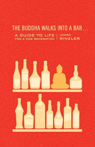 Lodro Rinzler] The Buddha Walks into a Bar... A