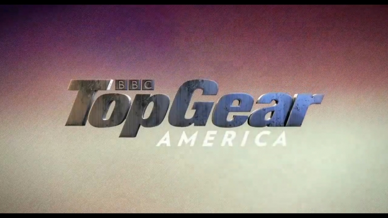 Топ Гир Америка 6 сезон 5 серия Скромное начало Top Gear America
