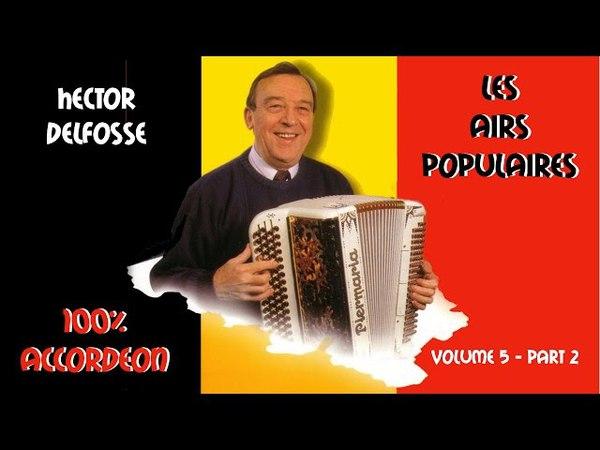 Hector Delfosse Les airs populaires Vol 5 Part 2