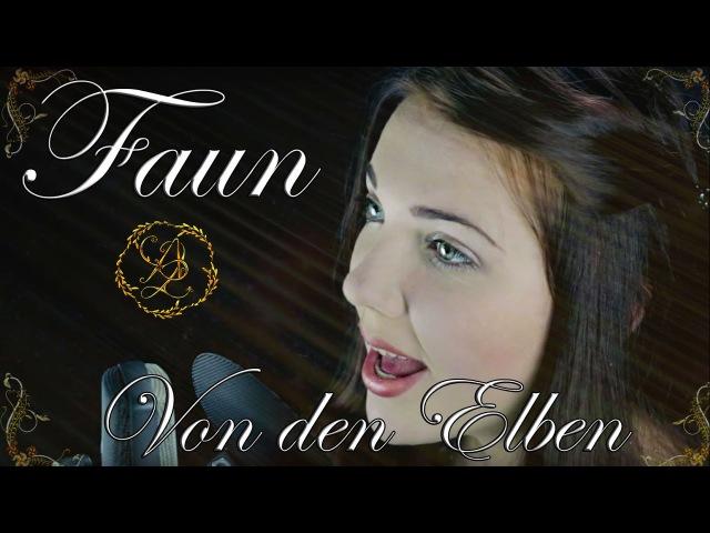 FAUN Von den Elben Cover by Alina lesnik feat Logan Epic Canto