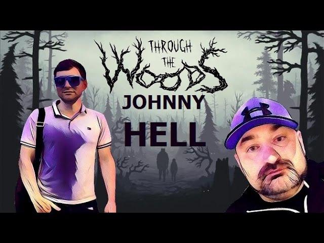 Trought The Woods Джонни в скандинавском лесу Часть 1