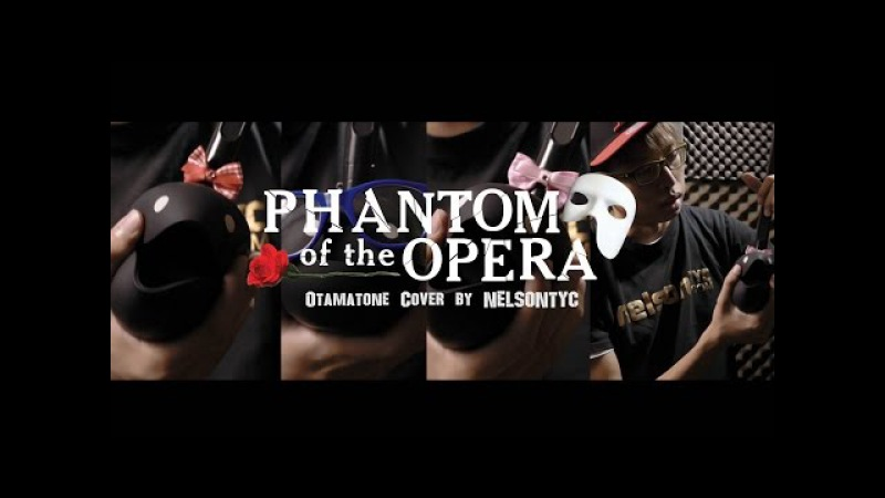 Phantom Of The Opera Otamatone Cover by NELSONTYC