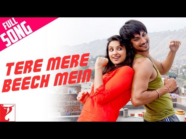 Tere Mere Beech Mein Full Song Shuddh Desi Romance Sushant Singh Rajput Parineeti Chopra