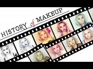MAKEUP HISTORY of the 20th Century (1920-2016)
