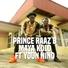 Prince Raaz B feat. Youn Nino - Maya Kolo