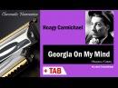 Georgia on My Mind - Harmonica TAB - Михаил Гапак - Hohner Ace
