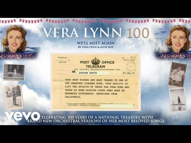 Vera Lynn We'll Meet Again Telegrams Video ft Alfie Boe