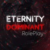 Eternity Dominant Role Play