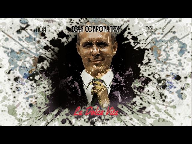 Dean Corporation - La Dolce Vita (Instrumental Dance Mix)