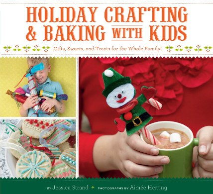 1strand jessica holiday crafting and baking with kids gifts s