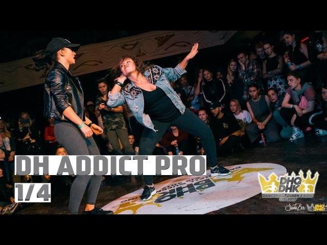 DANCEHALL ADDICT PRO 1 4 FINAL KIM win vs JULIYAGO DHQ DHK CIS 2017