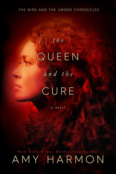 The Queen and the Cure (The Bird and the Sword Chronicles #2)