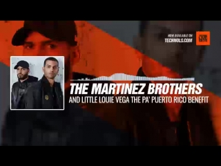 The Martinez Brothers and Little Louie Vega - The Pa Puerto Rico benefit