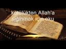 Kötülükten Allah'a sığınmak için oku Felak Suresi