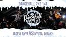 Jase Neetah VS Nyuta Bakh DANCEHALL 2X2 1 4 DANCEHALL EVENT vol 5