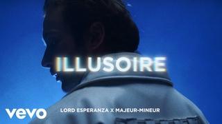 Lord Esperanza - Illusoire (Clip officiel)